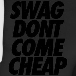 Swag Dont Come Cheap Women's T-Shirts - Leggings