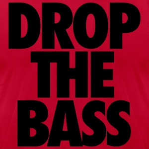 Drop The Bass Hoodies - Men's T-Shirt by American Apparel