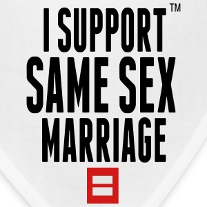 I SUPPORT SAME SEX MARRIAGE Women's T-Shirts - Bandana