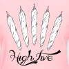 High Five Women's T-Shirts - Women's T-Shirt
