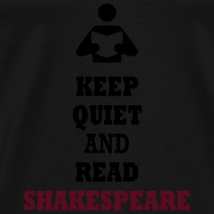 Keep Quiet and Read Shakespeare Bags  - Men's Premium T-Shirt