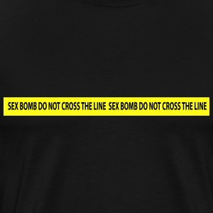 sex bomb do not cross the line Hoodies - Men's Premium T-Shirt