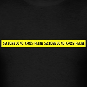 sex bomb do not cross the line Hoodies - Men's T-Shirt