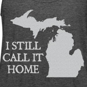 I Still Call It Home Down with Detroit Women's T-Shirts - Women's Flowy Tank Top by Bella