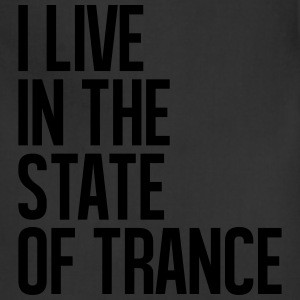 I Live In The State Of Trance (classic) T-Shirts - Adjustable Apron