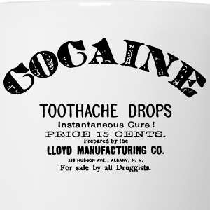 Cocaine - Toothache Drops  T-Shirts - Coffee/Tea Mug
