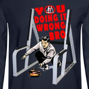 Curling In The Squat Rack. White T-Shirts - Men's Long Sleeve T-Shirt
