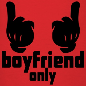 boyfriend only Hoodies - Men's T-Shirt