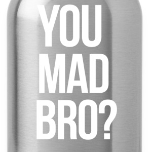 SWAG You Mad Bro? mp Women's T-Shirts - Water Bottle