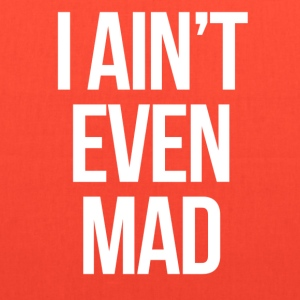 swag i aint even mad mp Women's T-Shirts - Tote Bag