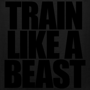 Train Like A Beast T-Shirts - Men's Premium Tank