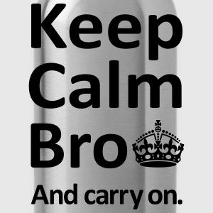 Keep Calm Bro And Carry On T-Shirts - Water Bottle