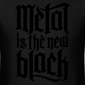 Metal is new the black 2 Long Sleeve Shirts - Men's T-Shirt