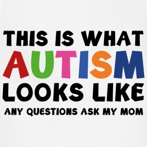 This is what Autism looks like - Adjustable Apron