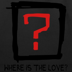 Where is the love T-Shirts - Eco-Friendly Cotton Tote