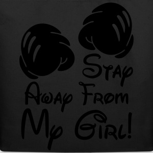 stay away from my girl! T-Shirts - Eco-Friendly Cotton Tote