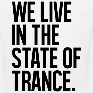 We Live In The State Of Trance (classic) T-Shirts - Men's Premium Tank