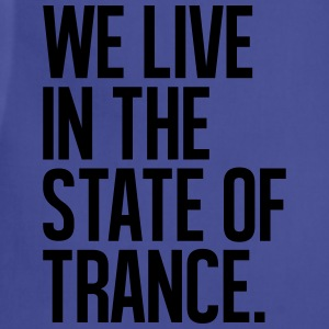 We Live In The State Of Trance (classic) - Adjustable Apron