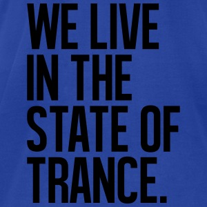 We Live In The State Of Trance (classic) - Men's T-Shirt by American Apparel