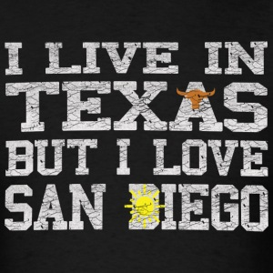 Live Texas Love San Diego Shirt Diego Hoodies - Men's T-Shirt