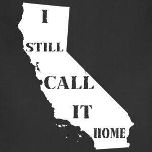 California I Still Call It Home Shirt Diego T-Shirts - Adjustable Apron