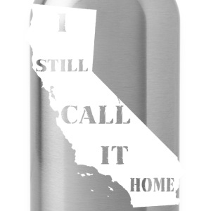 California I Still Call It Home Shirt Diego Long Sleeve Shirts - Water Bottle