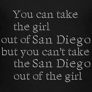Take The Girl Out Of San Diego Shirt Diego Sweatshirts - Toddler Premium T-Shirt
