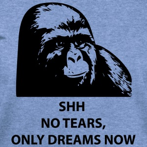 Shh No Tears, Only Dreams Now [Gorilla] T-Shirts - Women's Wideneck Sweatshirt