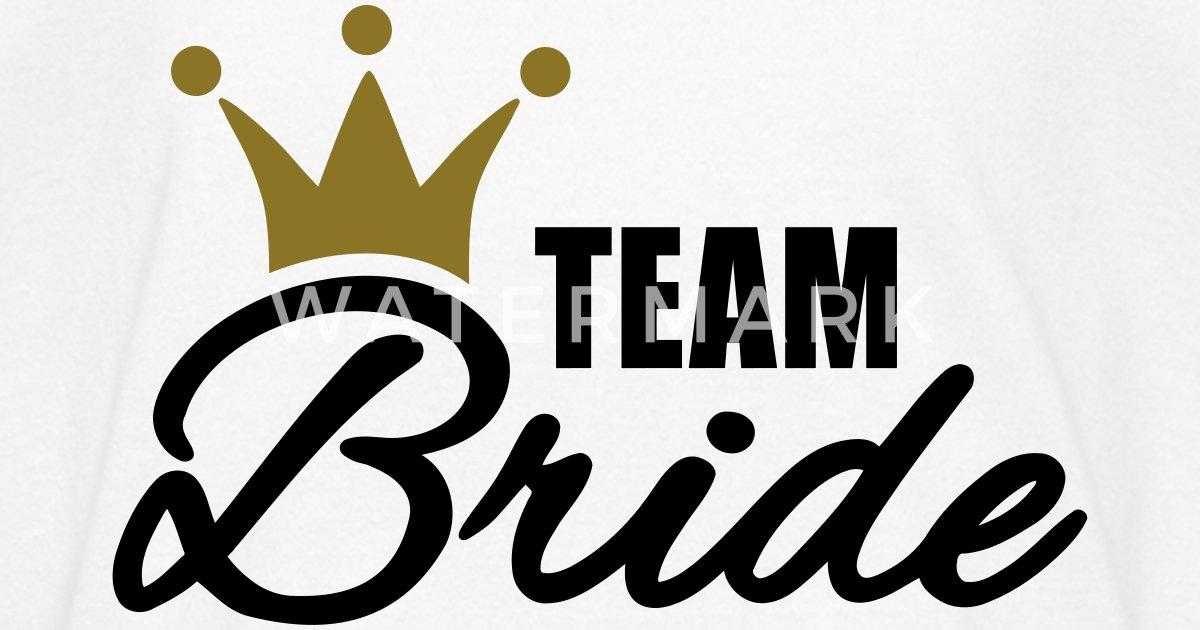 Team Bride T Shirt Spreadshirt