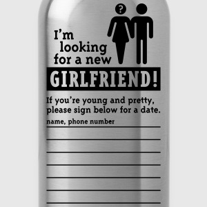 Looking For A Girlfriend (M) T-Shirts - Water Bottle