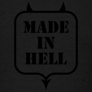 MADE IN HELL Tanks - Men's T-Shirt