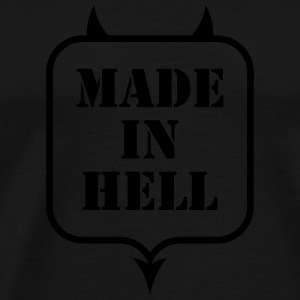 MADE IN HELL Tanks - Men's Premium T-Shirt