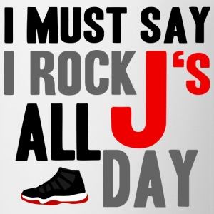 I Rock J's All Day Bred Graphic T-Shirts - Coffee/Tea Mug