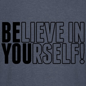 believe in yourself - be you Hoodies - Vintage Sport T-Shirt