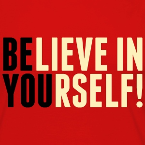 believe in yourself - be you Hoodies - Women's Premium Long Sleeve T-Shirt