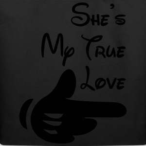 She's my true love - Eco-Friendly Cotton Tote