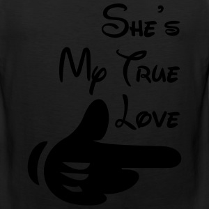 She's my true love - Men's Premium Tank