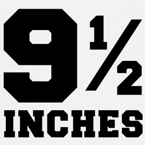 SIZE MATTERS 9 and one half inches 1/2 Accessories - Men's Premium T-Shirt