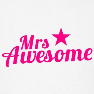 MRS AWESOME with a sexy pink star Accessories - Men's T-Shirt