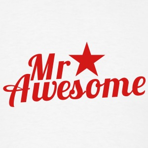 MR AWESOME with a sexy RED star Accessories - Men's T-Shirt
