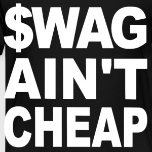 $WAG Ain't Cheap Kids' Shirts - Toddler Premium T-Shirt