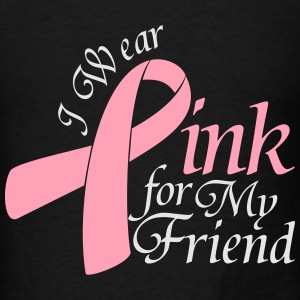I Wear Pink For My Friend Long Sleeve Shirts - Men's T-Shirt