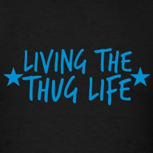 LIVING THE THUG LIFE with stars Tanks - Men's T-Shirt