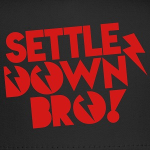SETTLE DOWN BRO brothers with lightning bolt Tanks - Trucker Cap