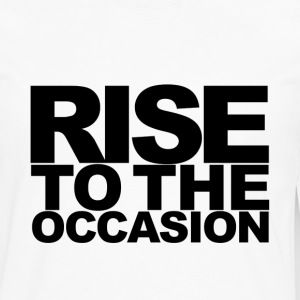 Rise to the Occasion White and Black - Men's Premium Long Sleeve T-Shirt