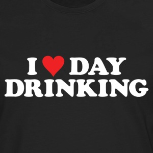 I LOVE DAY DRINKING Women's T-Shirts - Men's Premium Long Sleeve T-Shirt