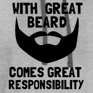 with great beard comes great responsibility - Contrast Hoodie