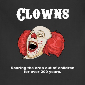 Clowns are Scary T-Shirts - Adjustable Apron