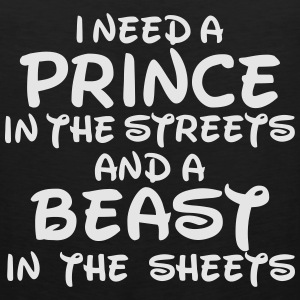 I NEED A PRINCE Women's T-Shirts - Men's Premium Tank