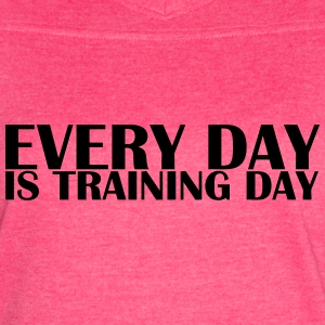 Everyday is Training Day - Women's Vintage Sport T-Shirt
